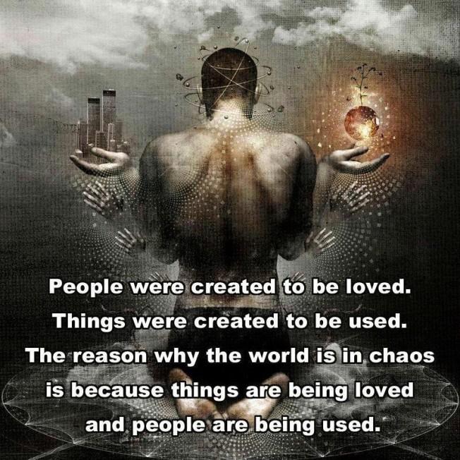 Love People, Not Things